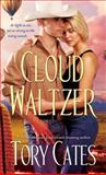 Cloud Waltzer, Tory Cates, 1476732566