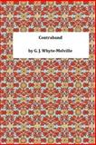 Contraband, G. J. G. J. Whyte-Melville, 1495302563