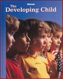 The Developing Child, Brisbane, Holly E., 0078462568