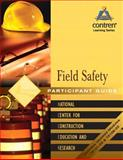 Field Safety Participant Guide, NCCER Staff, 0131062565