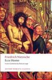 Ecce Homo, Friedrich Wilhelm Nietzsche, 0199552568