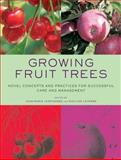 Growing Fruit Trees, Évelyne Leterme, 0393732568