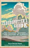 The Cloudspotter's Guide, Gavin Pretor-Pinney, 0399532560