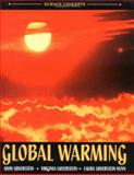 Global Warming, Alvin Silverstein and Virginia B. Silverstein, 0761322566
