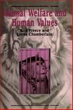 Animal Welfare and Human Values, Preece, Rod and Chamberlain, Lorna, 0889202567