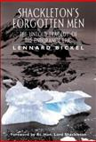 Shackleton's Forgotten Men, Lennard Bickel, 1560252561