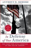 In Defense of Our America, Dina Temple-Raston and Anthony D. Romero, 0061142565