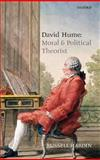 David Hume : Moral and Political Theorist, Hardin, Russell, 0199232563