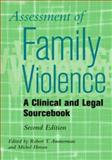 Assessment of Family Violence : A Clinical and Legal Sourcebook, Ammerman, Robert T., 047124256X