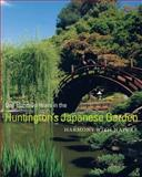 One Hundred Years in the Huntington's Japanese Garden, T. June Li, 0873282566