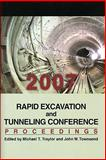 Rapid Excavation and Tunneling; Proceedings : Rapid Excavation and Tunneling conference (2007: Toronto, Canada), Michael T. Traylor, 0873352564