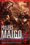 Project Maigo, Jeremy Robinson, 0988672561