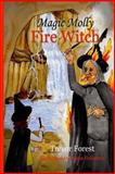 Magic Molly the Fire Witch, Trevor Forest, 1493542567