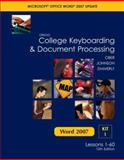 Gregg College Keyboarding and Document Processing Microsoft Office Word 2007 Update, Scot Ober and Jack E. Johnson, 0077212568