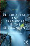 Chemical Fate and Transport in the Environment 3rd Edition