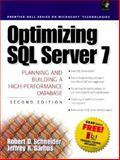 Optimizing Microsoft SQL Server 7, Schneider, Robert D., 0130122564