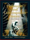 Philosophy and Contemporary Issues, Burr, John R. and Goldinger, Milton, 0131112562