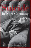 Suicide in Nazi Germany, Goeschel, Christian, 0199532567