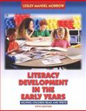 Literacy Development in the Early Years, Morrow, Lesley, 0205392563