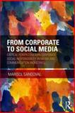 From Corporate to Social Media : Critical Perspectives on Corporate Social Responsibility in Media and Communication Industries, Sandoval, Marisol, 041572256X