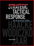 Tactical Response : Art in an Age of Terror, MacQueen, Kathleen, 0692242562