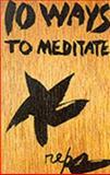 Ten Ways to Meditate 9780834802568