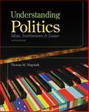 Understanding Politics, Magstadt, Thomas M., 1111832560