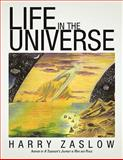 Life in the Universe, Harry Zaslow, 1456762567