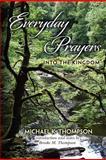 Everyday Prayers into the Kingdom, Michael Thompson, 1478162562
