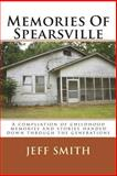 Memories of Spearsville, Jeff Smith, 1500212563