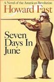 Seven Days in June, Howard Fast, 1559722568