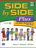 Side by Side Plus Bk. 3 : Life Skills, Standards, and Test Prep, Molinsky, Steven J. and Bliss, Bill, 0132402564
