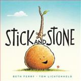 Stick and Stone, Beth Ferry, 054403256X