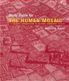 Human Mosaic : A Thematic Introduction to Cultural Geography, Kukral, Michael A., 0716772566