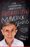 Maverick Genius, Phillip F. Schewe, 1250042569