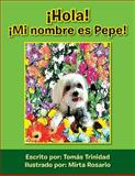 Â¡Hola! Â¡Mi Nombre Es Pepe!, Tomas Trinidad, 1483622568