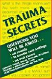 Trauma Secrets, Gideon Naude MBChB  FRCS(Edin)  FRCS(Glasg), Frederic S. Bongard MD  FACS, Demetrios Demetriades MD  PhD, 1560532564