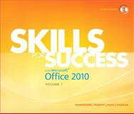 Skills for Success with Microsoft Office 2010, Townsend, Kris and Ferrett, Robert L., 0137032579