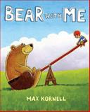 Bear with Me, Max Kornell, 0399252576