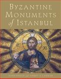 Byzantine Monuments of Istanbul 9780521772570