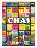 Chai Jewish Coloring Book, Aliyah Schick, 0984412573