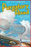 Purgatory Road: on the Road Between Heaven and Hell, Jeb Rosebrook, 1497472571