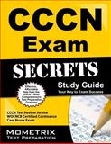 CCCN Exam Secrets Study Guide : CCCN Test Review for the WOCNCB Certified Continence Care Nurse Exam, CCCN Exam Secrets Test Prep Team, 1609712579