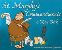 St. Murphy's Commandments, Ron Birk, 1880292572
