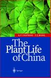 The Plant Life of China : Diversity and Distribution, Chapman, Geoffrey P. and Wang, Yin-Zheng, 3540422579