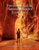 Environmental and Natural Resources Economics, Tietenberg, Tom and Lewis, Lynne, 0131392573