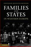 Families and States in Western Europe, , 052176257X