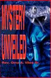 Mystery Unveiled, Oma Viles, 0595192572