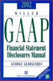 Miller GAAP Financial Statement Disclosures Manual, Georgiades, George B., 0735532575