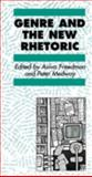 Genre and the New Rhetoric, , 0748402578